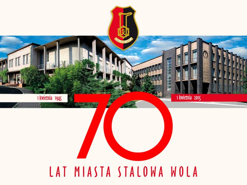 1 kwietnia – 70 rocznica nadania praw miejskich StalowejWoli