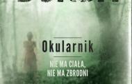 """Nowa powieść polskiej królowej kryminału – """"Okularnik"""""""