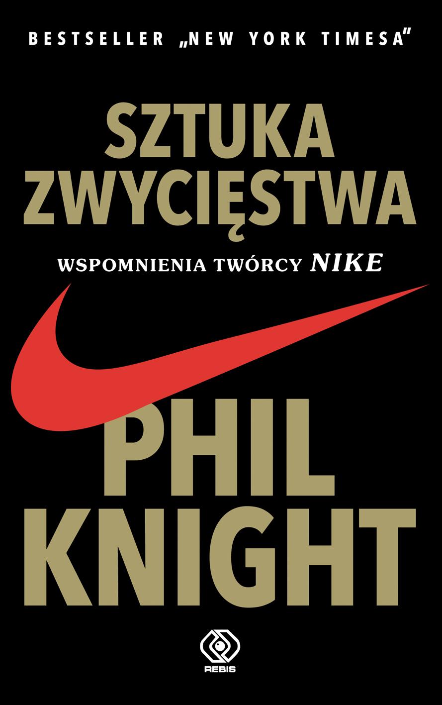 Wspomnienia twórcy NIKE - Phil Knight