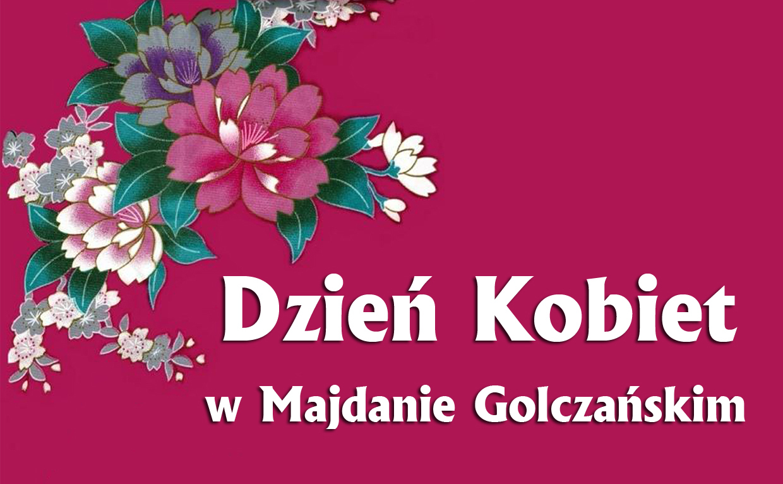 Dzień Kobiet w Majdanie Golczańskim