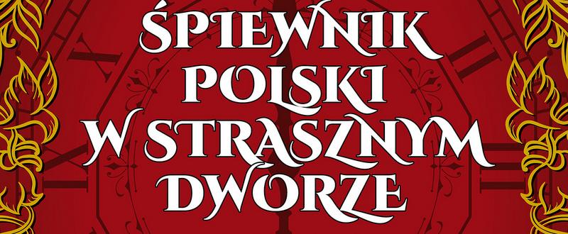 """""""Straszny Dwór"""" w Stalowej Woli – wstęp wolny!"""