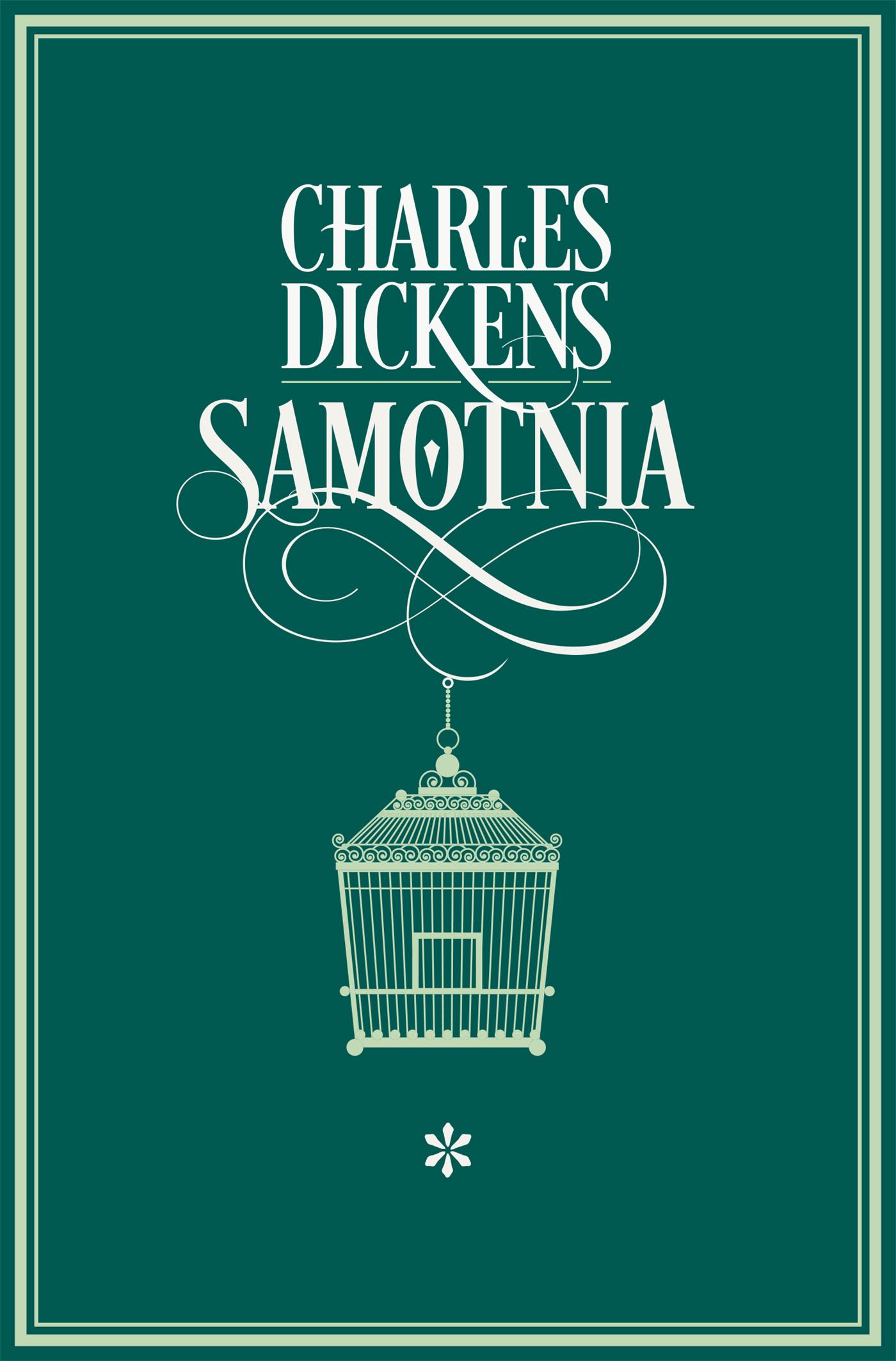 "Charles Dickens - ""Samotnia TOM I"""