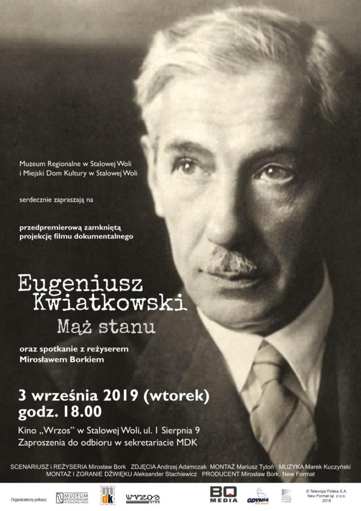 Stalowowolska premiera filmu Eugeniusz Kwiatkowski – Mąż Stanu