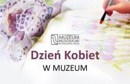 Stalowa Wola: Dzień Kobiet w muzeum